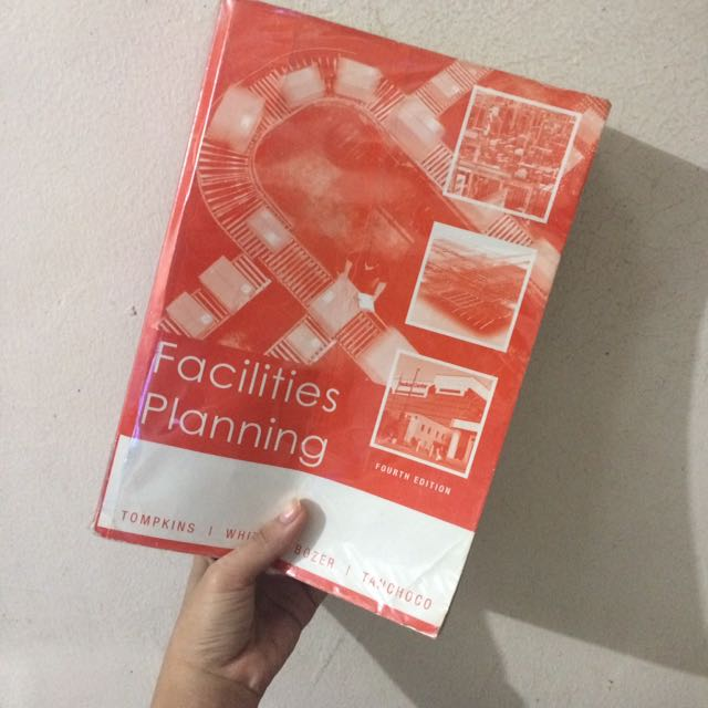( Php700 Only!!! ) Facilities Planning Fourth Edition Tompkins, White, Bozer, And Tanchoco