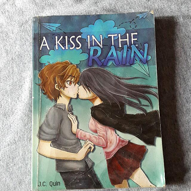 A Kiss In The Rain by JC Quin