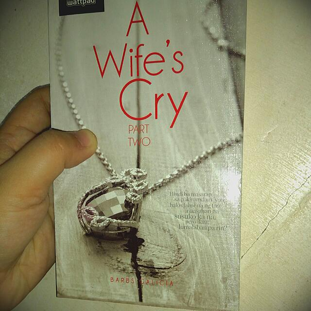 A Wife's Cry Part Two