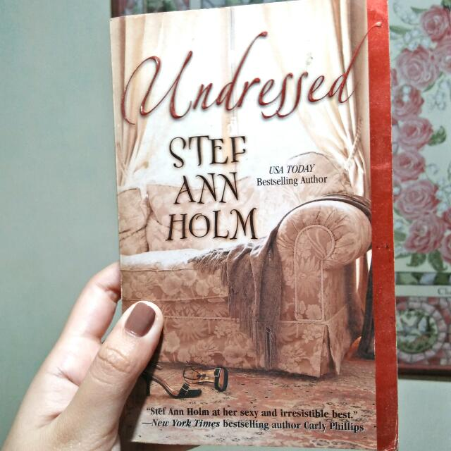 Undressed by Steff Ann Holm