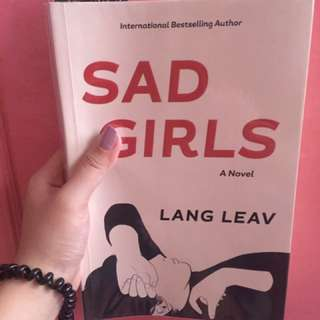 Sad girls (A Novel)