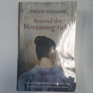 Beyond the blossoming Fields by Jun'ichi Watanabe