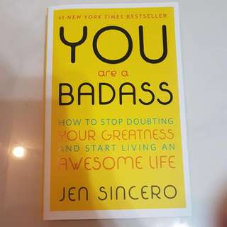 You are a Badass : How to Stop Doubting Your Greatness and Start Living an Awesome Life