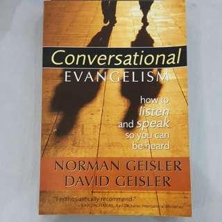 Conversational Evangelism How to Listen and Speak So You can Be Heart Norman Geisler David Geisler