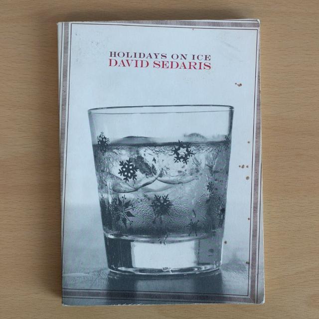 """""""Holidays On Ice"""" (David Sedaris)"""