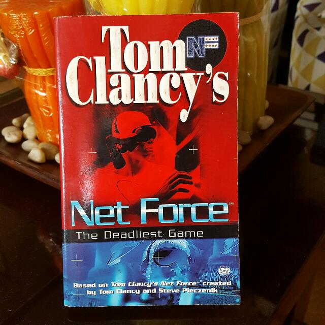 Net Force The Deadliest Game By Tom Clancy