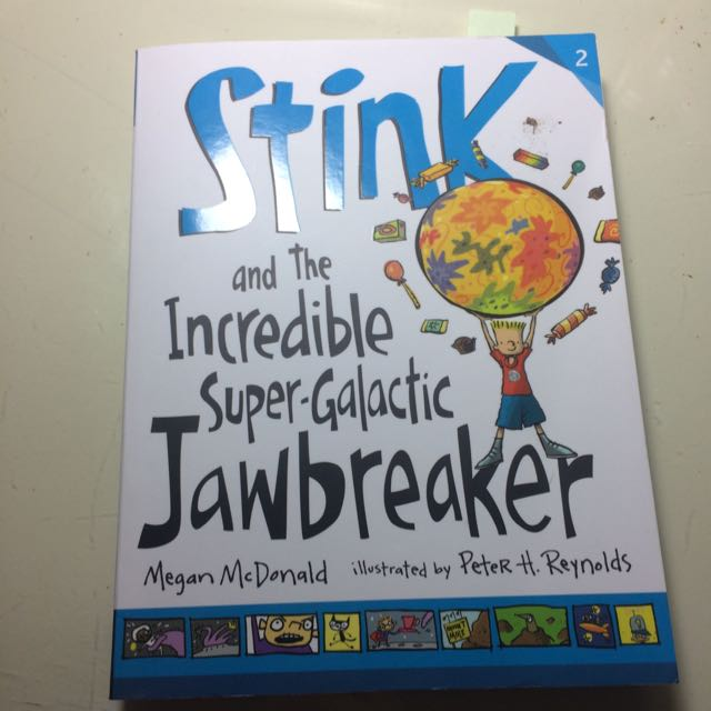 Stink and the Incredible Super -Galactic jawbreaker