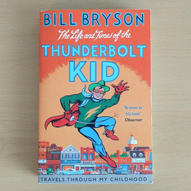 """""""The Life and Times of the Thunderbolt Kid"""" (Bill Bryson)"""