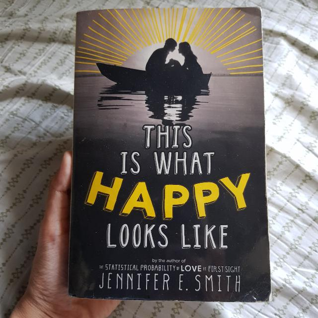 """""""THIS IS WHAT HAPPINESS LOOKS LIKE"""" by Jennifer E. Smith"""