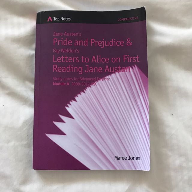TOP NOTES MOD A HSC ENGLISH PRIDE AND PREJUDICE AND LETTERS TO ALICE