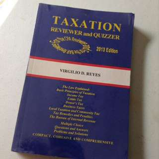 Taxation Reviewer And Quizzer By Virgilio Reyes