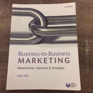 Business to Business Marketing; Relationships, Networks and Strategies