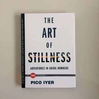 The Art of Stillness by Pico Iyer