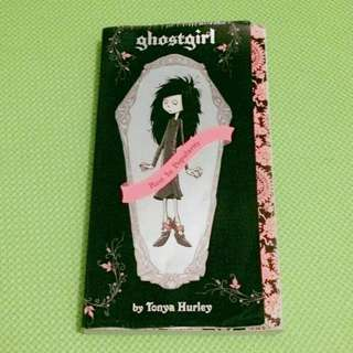 Ghostgirl by Tony Hurley