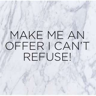Make me an offer I can't refuse before it's too late!