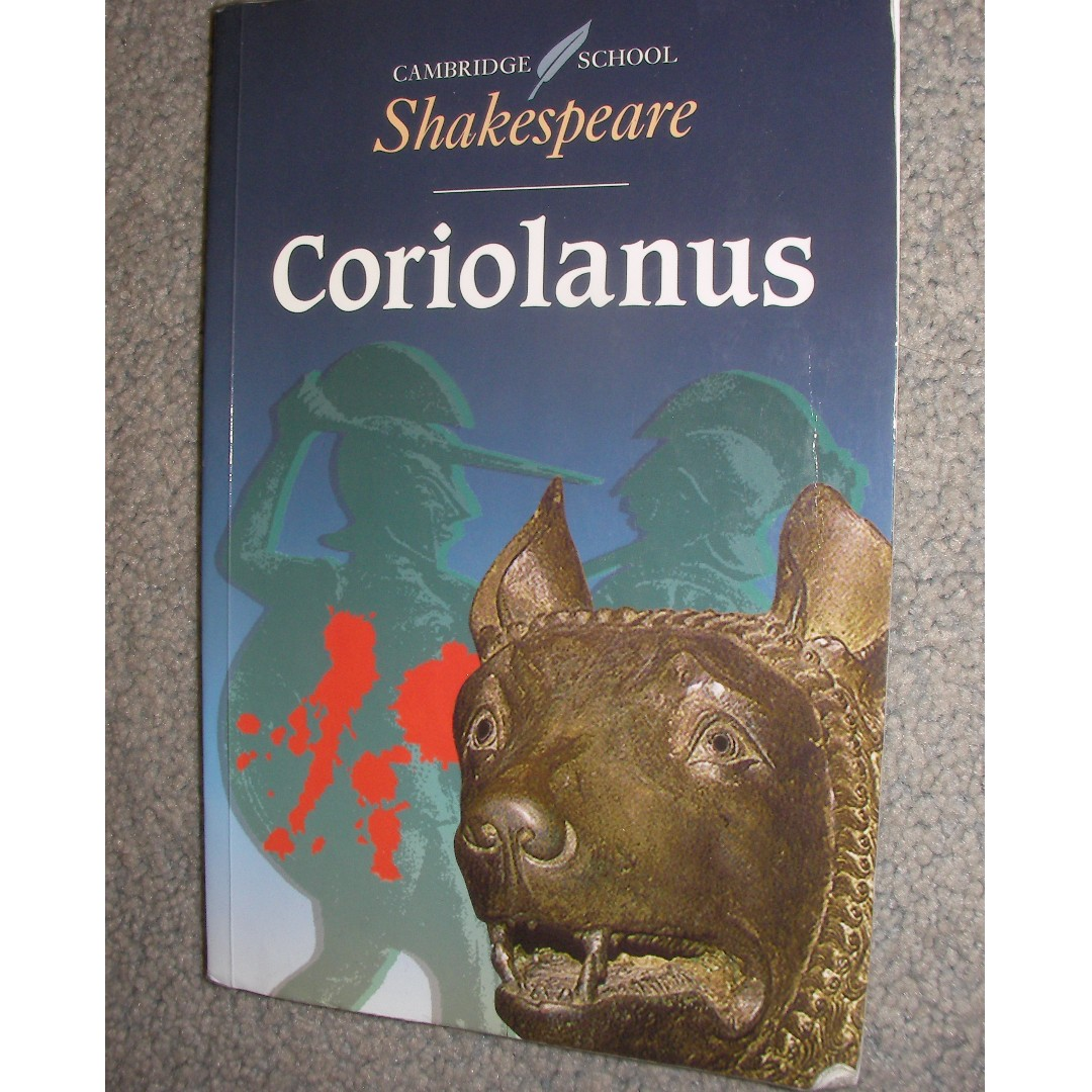 3 copies of novel - (1) Coriolanus by Shakespeare, edited by Rex Gibson, Cambridge School (2) Silas Marner by George Eliot, Oxford world's classics (3) Translations by Brian Friel. They are Books for Cambridge literature class.