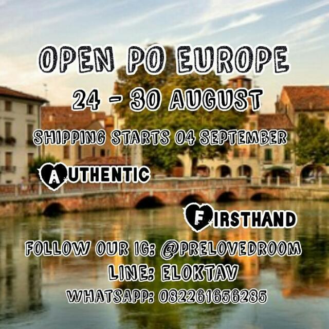 OPEN PO EUROPE SOON!