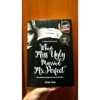"""Novel """"When Miss Ugly Married Ms. Perfect"""" by Dinda Yana"""