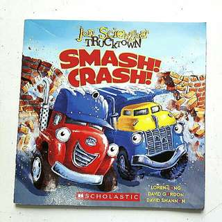 Scholastic Book - Smash! Crash!