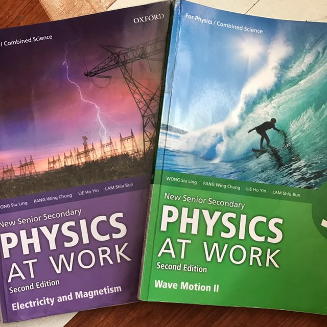 Physics NSS Physics At Work 2nd Edition Book 3B Wave Motion II Book 4 Electricity And Magnetism