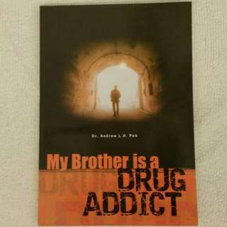 🆕My Brother is a DRUG ADDICT