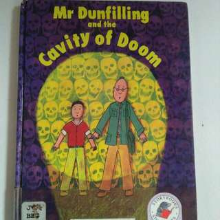 MR DUNFILLING AND THE CAVITY OF DOOM