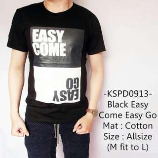 Black Easy Come & Easy Go