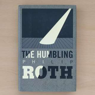 """""""The Humbling"""" (Philip Roth)"""