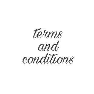 terms and conditions 🌸💖✨