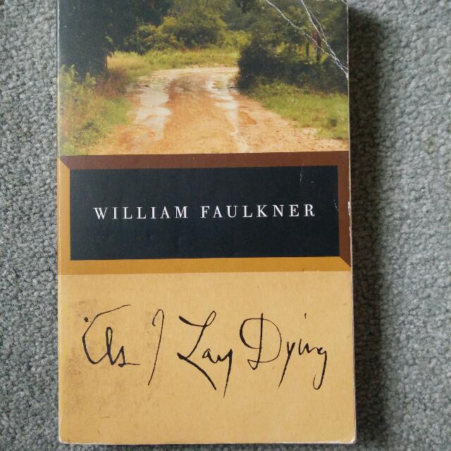 As I Lay Dying - Faulkner