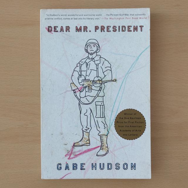 """Dear Mr. President"" (Gabe Hudson)"