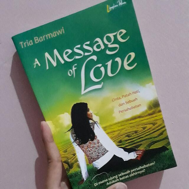 Novel A Message of Love - Tria Barmawi