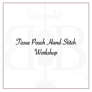 Tissue Pouch Hand Stitch Workshop