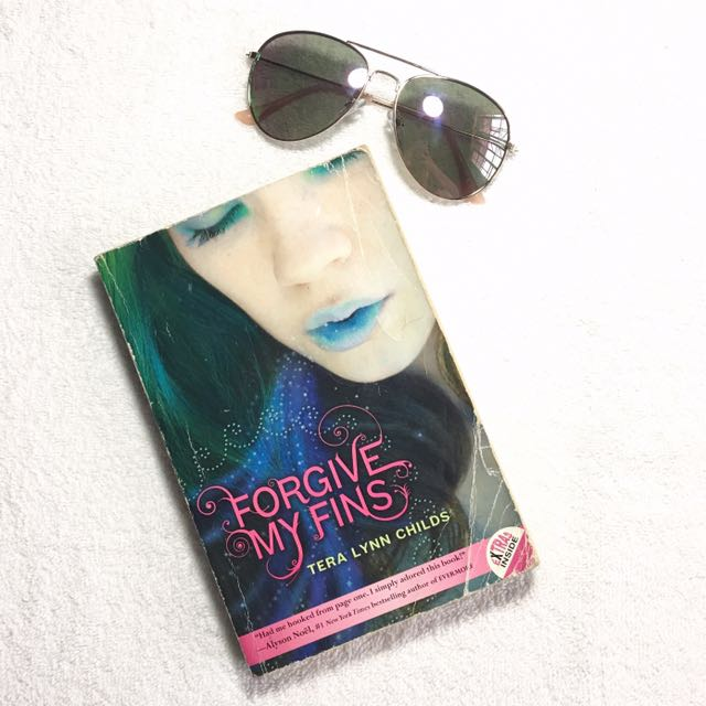 Forgive My Fins by Tera Lynns Child
