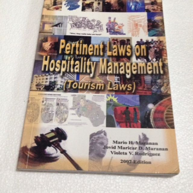 Pertinent Laws In Hospitality Management (Tourism Laws)