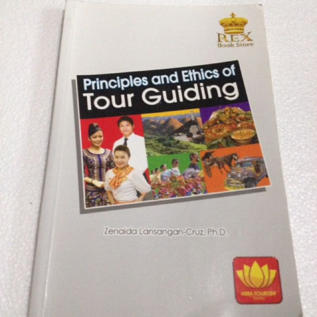Principles And Ethics Of Tour Guiding