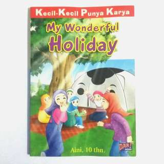 KKPK Kecil Kecil Punya Karya: My Wonderful Holiday - Aini