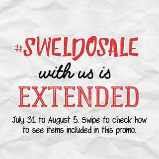 #sweldosale Extended For Us Only