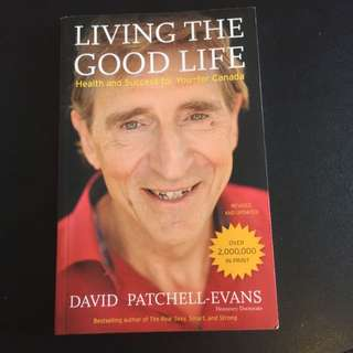 """ Living The Good Life "" By David Patchell - Evans"