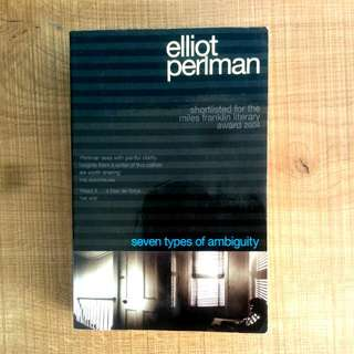 Seven Types Of Ambiguity, Elliot Perlman Novel/Book