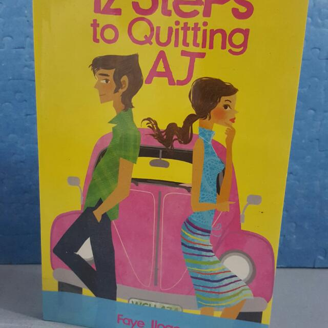 12 Steps To Quitting Aj By Faye Ilogon