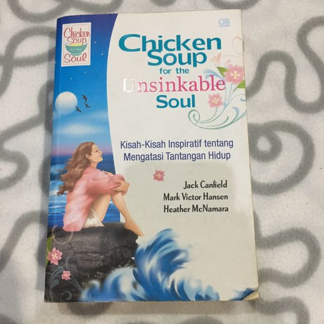 [Cerpen] Chicken Soup For The Unsinkable Soul