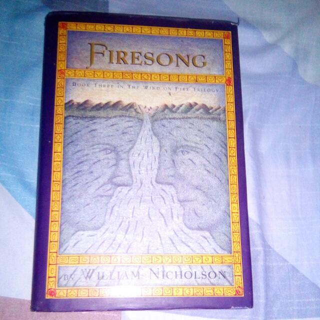 FIRESONG  by William Nicholson