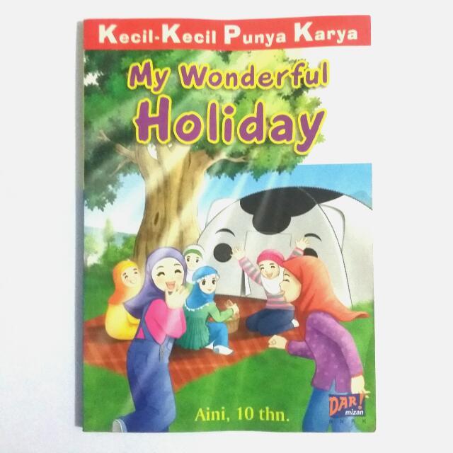 KKPK Kecil Kecil Punya Karya: My Wonderful Holiday - Aini