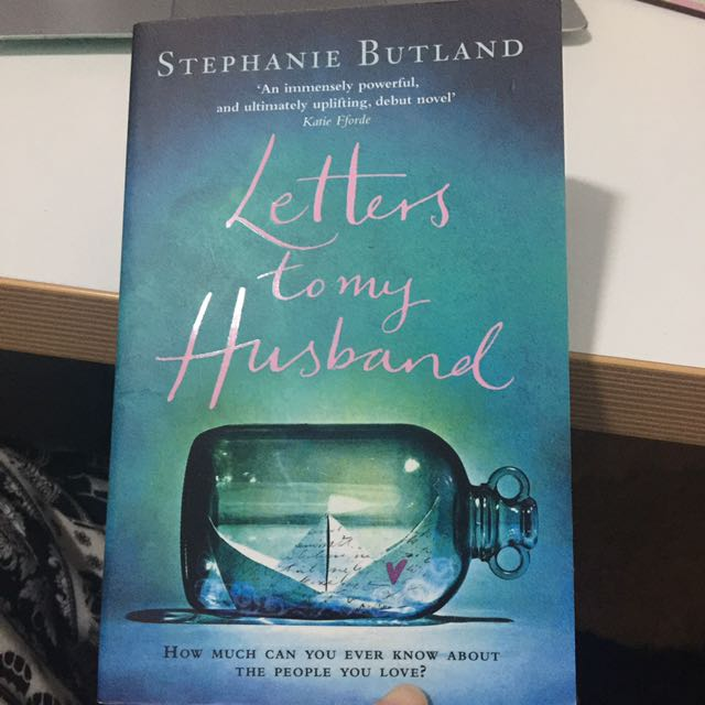 Letters To My Husband By Stephanie Butland
