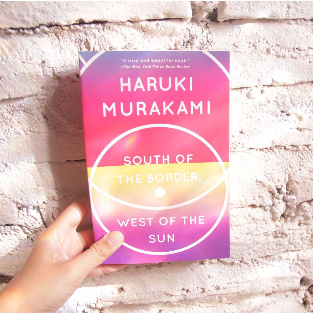 South of The Border West of The Sun by Haruki Murakami