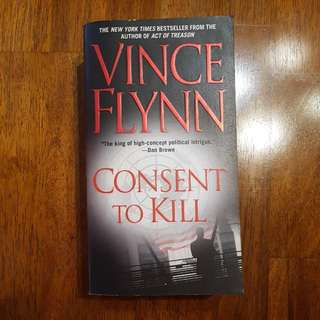 FREE SHIPPING - Consent To Kill By Vincent Flynn