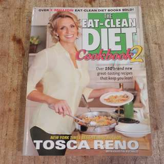Cookbook - The Eat-Clean Diet Cookbook 2 by Tosca Reno