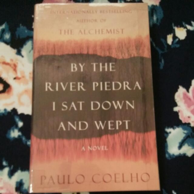 By The River Piedra I Say Down And Wept