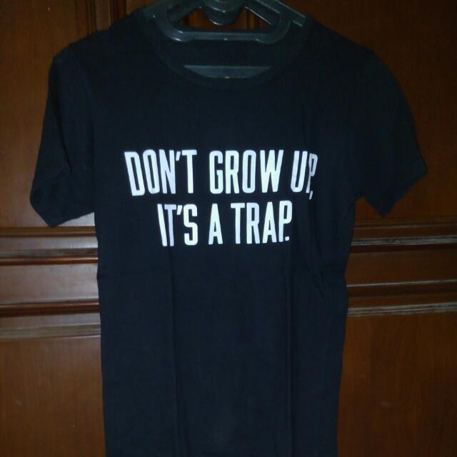 Dont Grow Up It's A Trap Tee